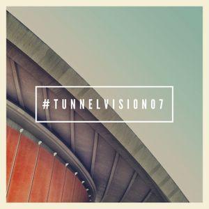 #tunnelvision07
