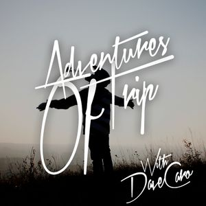 Dave Caro @ Adventures of Trip 037 (Trance-FM Oct 06, 2011)