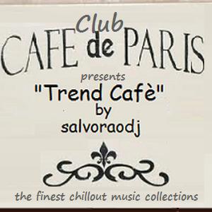 """salvoraodj  from """"Cafè de Paris""""  present  """"Trend Cafè"""""""