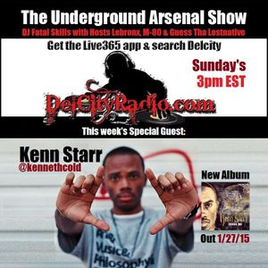 The Underground Arsenal Show with Special Guest Kenn Starr