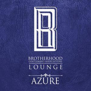 The Brotherhood Presents Lounge - 'Azure'