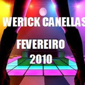 DJ Werick Canellas - Set Fevereiro 2010