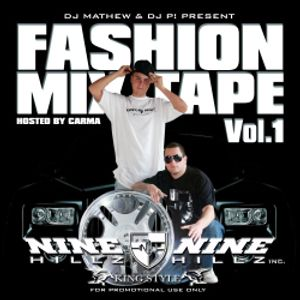 DJ Mathew & DJ P! - Nine Hillz Fashion Mixtape Vol. 1