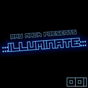 Ray Mack presents Illuminate 001