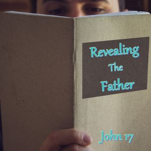 Revealing The Father