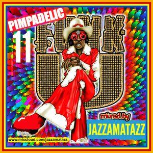 PIMPADELIC FUNK 11= Muddy Waters, The Meters, Baby Huey, Bobby Womack, Roy Head, Lulu, HoneyDrippers