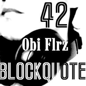 Blockquote - No. 42 - Guest Mix by Obi Flrz (17-06-12)