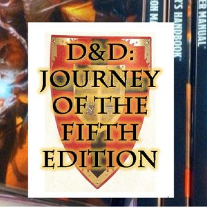 D&D Journey of the Fifth edition: Chapter 36 - Entangled In the Web of the Spider!