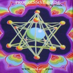 Progressive House - Mixed By D.j. Hands (Muskaria)