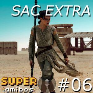 SAC EXTRA 06 - Star Wars: O Despertar da Força