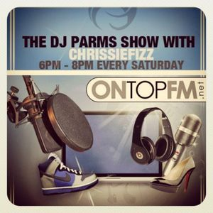 The DJ Parms Show with Chrissiefizz: 18/8/12