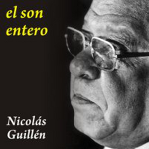 El son entero - Nicolás Guillén