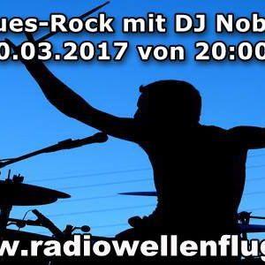 Blues-Rock mit DJ Nobby (www.radiowellenflug.de)(10.03.2017)