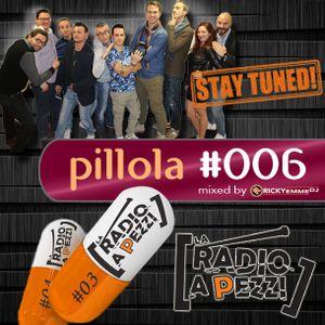 Pillola La Radio a Pezzi #006