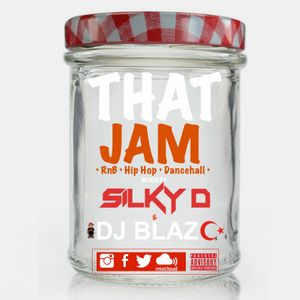 "((FREE DOWNLOAD)) ""THAT JAM"" mixed by DJ SILKY D & DJ BLAZE"