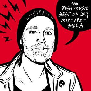 Best of 2014 Mixtape - Side A