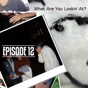 What Are You Lookin' At? Season 2 Episode 12 - Rong