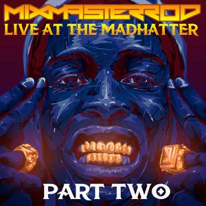 Live At The Madhatter 8/31/2013 Part 2