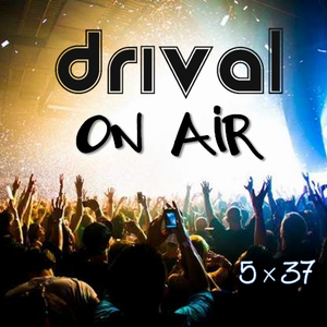 Drival On Air 5x37