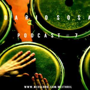 Darío Sosa - Podcast # 7