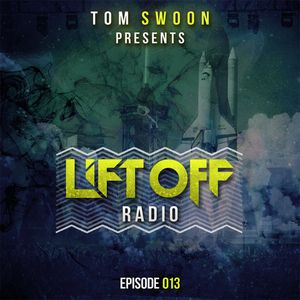 Tom Swoon - Lift Off 013.