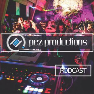 Pez Productions | Chill House Sessions June 2019