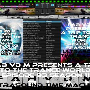 Fab vd M Presents A Trip To The Trance World Episode 93 Season 11 Ultrasound Time Machine