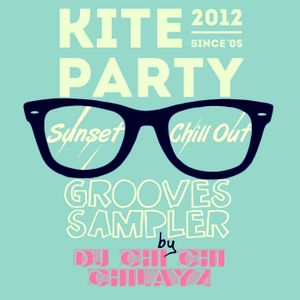 Kite Party Sunset Chill Out Grooves Sampler 2012