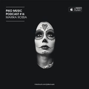 Piko Music Podcast #16 - by Marika Rossa