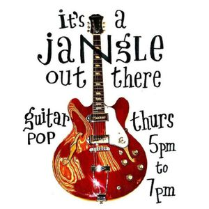 It's a Jangle Out There, 1/8/2019