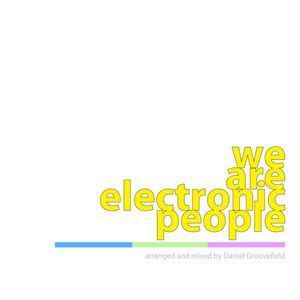 Groovefield - We are electronic people