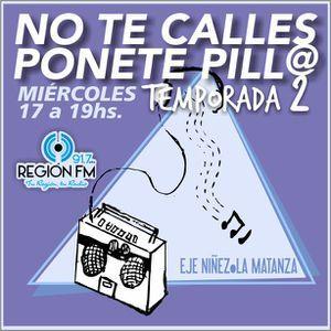 No te Calles Ponete Pillo - Temporada 2 - Programa 7 - 03.05.2017