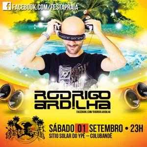 DJ RODRIGO ARDILHA @ FESTA PRAIA (AO VIVO)
