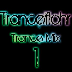 Tranceflohr - Trance Mix 1