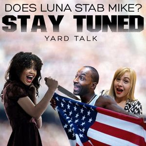 Ep 59 - Does Luna Stab Mike? STAY TUNED!