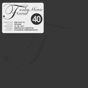 Funky House Finesse 40