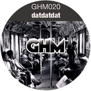 GHM020 datdatdat [09.13]