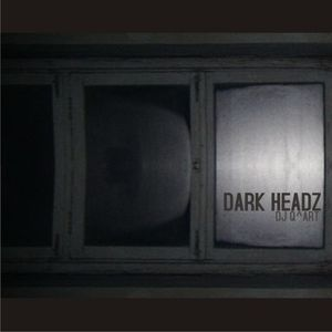DJ Q^ART - Dark Headz