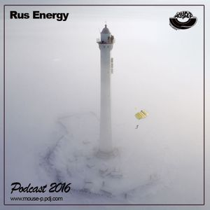 RUS ENERGY - PODCAST WINTER - 2016 [MOUSE-P]