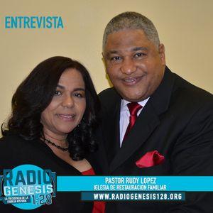 Entrevista a Pastor Rudy Lopez | Radio Genesis 1.28