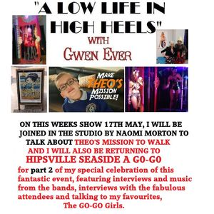A Low Life In High Heels With Gwen Ever The Hipsville Seaside A GoGo Special part two 17th May