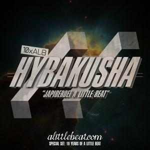 """10xALB: Hybakusha - """"Japiberdei A Little Beat"""""""