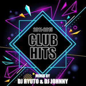 CLUB HITS 2011-2015 mixed by DJ RYUTO & DJ JOHNNY
