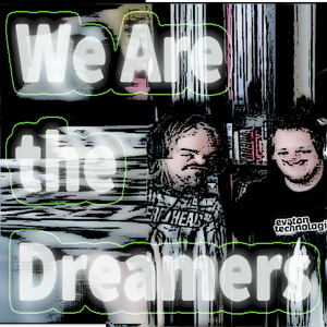 We Are The Dreamers - Radioshow Episode 18 - Shitinyourwheels Boiz: Detroit Invasion