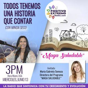 TODOS TENEMOS UNA HISTORIA QUE CONTAR CON MINDA SECO-06-13-2018-ENTREVISTA A MAGA SALUDABLE