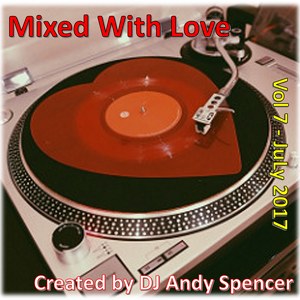 Mixed With Love Vol 7 - July 2017
