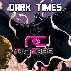 Rod Coss - Dark Times 2014