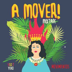 Yeko's A Mover mixtape