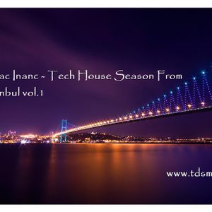 Mirac Inanc - Tech House Season vol.1