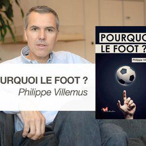 """Le Mag de l'Euro - """"Pourquoi le foot ?"""" (Papillon Rouge éditions) avec Philippe Villemus"""